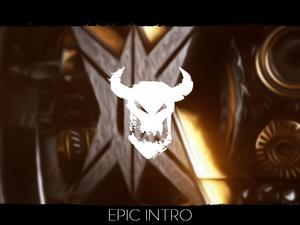 EPIC INTRO