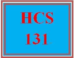 HCS 131 Entire Course