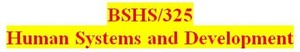 BSHS 325 Week 1 Foundations of Human Development in the Social Environment Paper