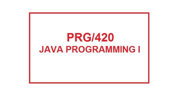 PRG 420 Week 1 Individual Create a Program
