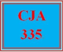 CJA 335 Week 5 Criminological Theory and Statistics