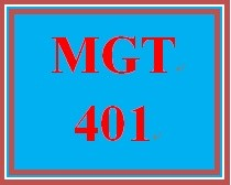MGT 401 Week 3 Forming a Management Team