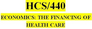 HCS 440 Week 2 Health Care Reform Project: Part I