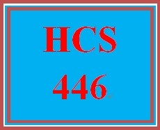 HCS 446 Week 5 Environmental Management in Health Care Facilities