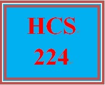 HCS 224 Week 1 Build Your Resume for Success