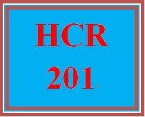 HCR 201 Entire Course