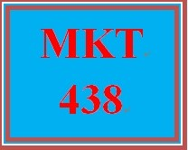 MKT 438 Week 5 Final Public Relations Campaign