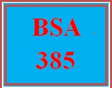 BSA 385 Week 1 Week One Individual: Weekly Summary