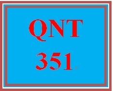 QNT 351 Week 1 First Message#3