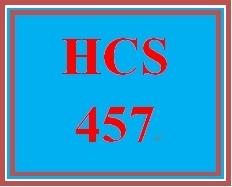 HCS 457 Entire Course