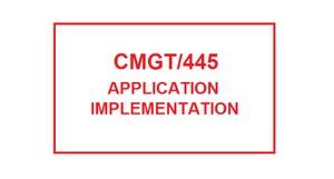 CMGT 445 Week 4 Individual Implementation Plan Presentation