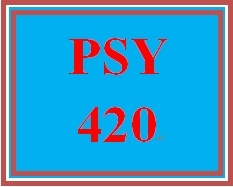 PSY 420 Week 5 participation Drug Abuse Treatment