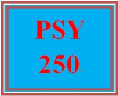 PSY 250 Entire Course