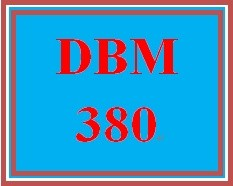 DBM 380 Week 4 Individual: Database Creation