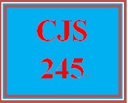 CJS 245 Week 3 Juvenile and Adult Courts: A Comparative Analysis Paper