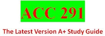 ACC 291 Entire Course (2015 Latest Version)