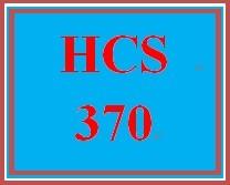 HCS 370 Entire Course