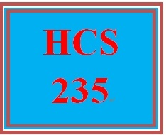 HCS 235 Week 5 Health Care Service Provider Presentation