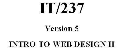 IT 237 Week 9 Capstone DQ