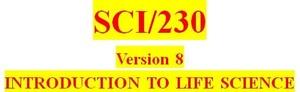 SCI 230 Entire Course