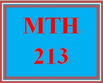 MTH 213 Week 4 Weekly Content and Resources