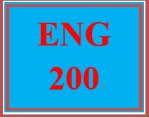 ENG 200 Entire Course