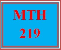 MTH 219 Week 5 Final Exam in MyMathLab
