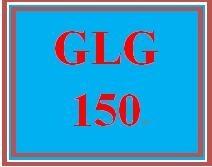 GLG 150 Entire Course