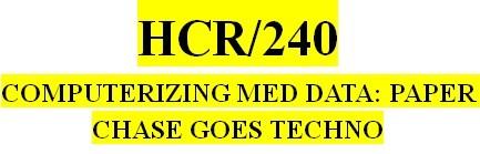 HCR 240 Week 2 HIPAA and Information Technology