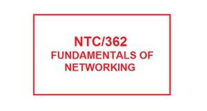 NTC 362 Week 2 Individual INDP Part 1
