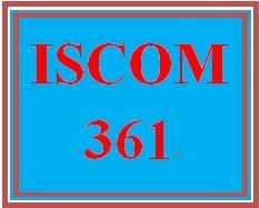 ISCOM 361 Entire Course