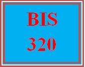 BIS 320 Week 3 Using IT Collaboration Technologies