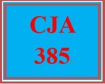 CJA 385 Week 2 Evolution of Criminal Justice Policy Development Presentation