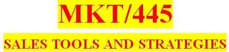MKT 445 Week 2 Sales Plan: Phase One