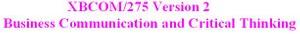 XBCOM 275 Week 2 Assignment - Demonstrative Communication Paper