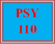 PSY 110 Entire Course