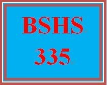 BSHS 335 Week 3 Assessment Questionnaire and Summary