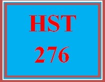 HST 276 Week 3 Week Three Worksheet