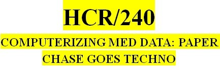 HCR 240 Week 2 Electronic Medical Record Speech