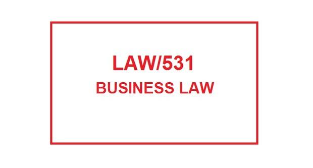 LAW 531 Entire Course