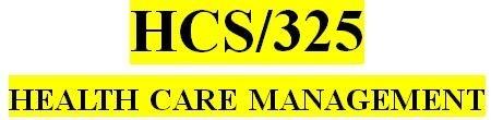 HCS 325 Week 5 Reflection Management Style