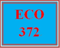 ECO 372 Week 3 Money and the Prices in the Long Run and Open Economies