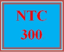 NTC 300 Week 5 Individual Professional Organizations