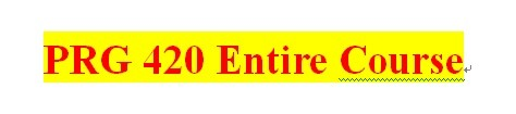 PRG 420 Week 1 Individual Java™ Program