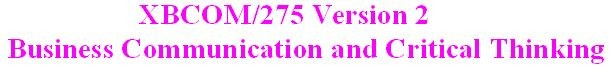 XBCOM 275 Week 4 Assignment - Debate Paper Outline