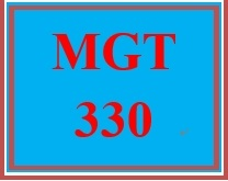 MGT 330 Week 4 Change Management and Motivational Theories