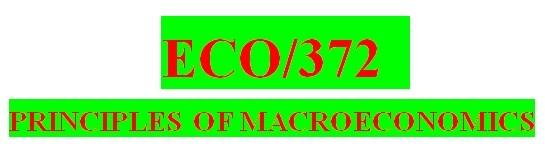 ECO 372 Week 2 Fundamentals of Macroeconomics Paper