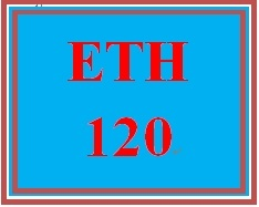 ETH 120 Week 3 Electronic Reserve Readings