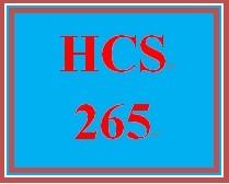 HCS 265 Entire Course