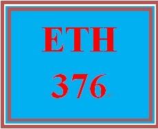 ETH 376 Week 5 Weekly Reflection